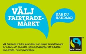 Välj Fairtrade-märkt